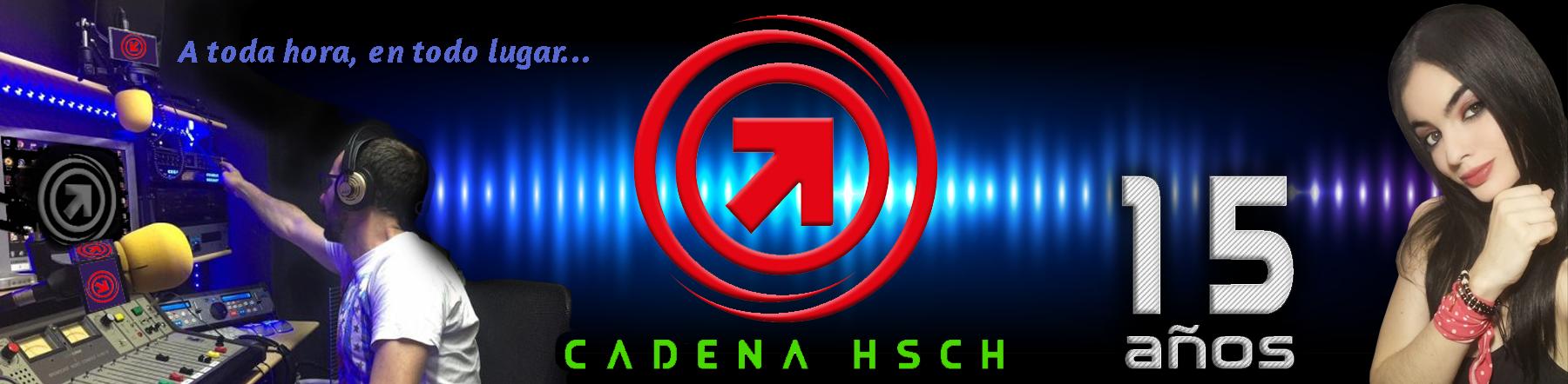 CADENA HSCH :: Radio - Televisión
